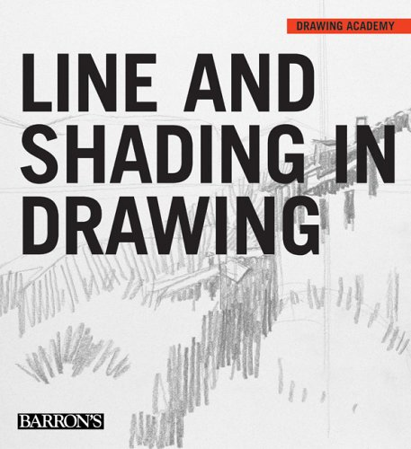 9780764158636: Line and Shading in Drawing (Drawing Academy Series)