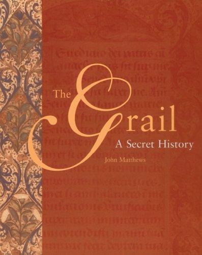 9780764158674: The Grail: A Secret History