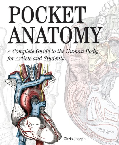 Pocket Anatomy: a Complete Guide to the Human Body, for Artist and Students