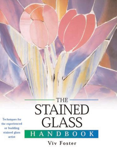9780764159138: The Stained Glass Handbook: Techniques for the Experienced or Budding Stained Glass Artist (Artist's Handbook Series)