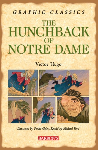 9780764159794: The Hunchback of Notre Dame (Graphic Classics)