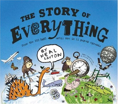 9780764159855: The Story of Everything: From the Big Bang Until Now in 11 Pop-up Spreads