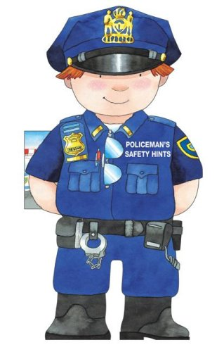9780764160196: Policeman's Safety Hints (Little People Shape Books)