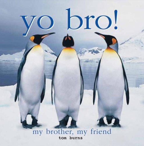 9780764160202: Yo Bro!: My Brother, My Friend