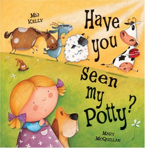 9780764160301: Have You Seen My Potty?