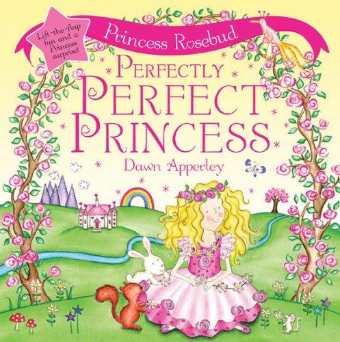 9780764160332: Princess Rosebud: Perfectly Perfect Princess