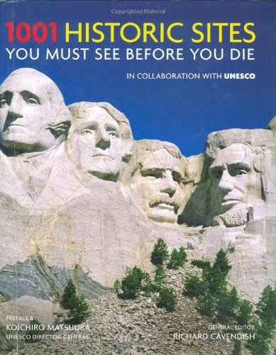 9780764160448: 1001 Historic Sites You Must See Before You Die