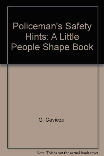 9780764160455: Policeman's Safety Hints: A Little People Shape Book