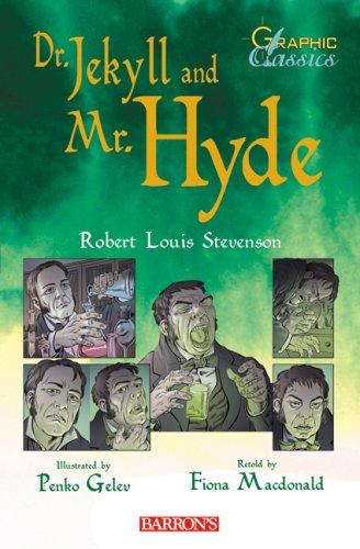 Dr. Jekyll and Mr. Hyde (Barron's Graphic: Stevenson, Robert Louis