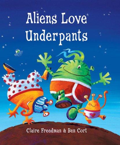 9780764160875: Aliens Love Underpants