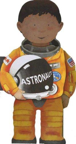 9780764160998: Astronaut (Little People Shape Books)