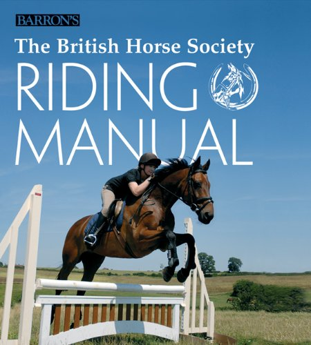 9780764161124: The British Horse Society Riding Manual