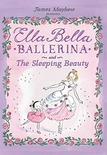 9780764161186: Ella Bella Ballerina and the Sleeping Beauty