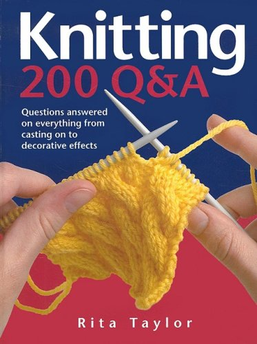 9780764161377: Knitting: 200 Q&A: Questions Answered on Everything from Casting On to Decorative Effects