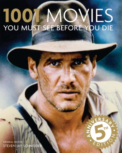 9780764161513: 1001 Movies You Must See Before You Die: 5th Anniversary Edition