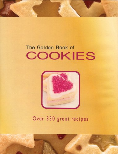 9780764161858: The Golden Book of Cookies: Over 330 Great Recipes