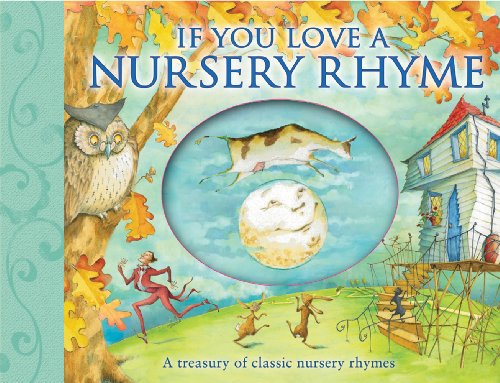 9780764161865: If You Love a Nursery Rhyme