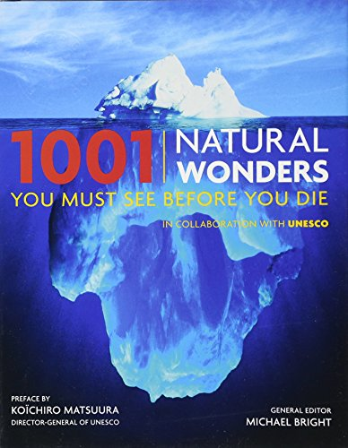 9780764162336: 1001 Natural Wonders You Must See Before You Die: UNESCO Edition