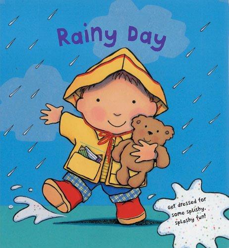9780764162527: Rainy Day: Get Dressed for Splishy-Splashy Fun