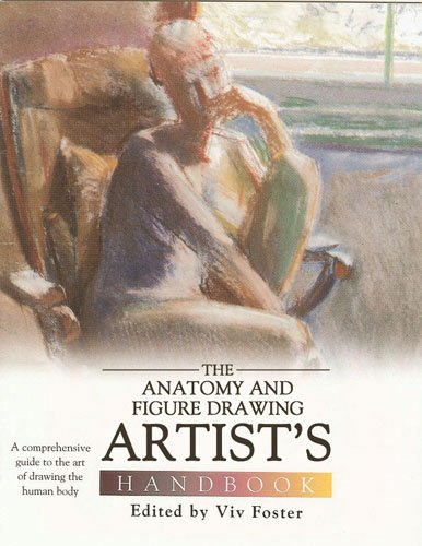 9780764162848: Anatomy and Figure Drawing Artist's Handbook: A Comprehensive Guide to the Art of Drawing the Human Body