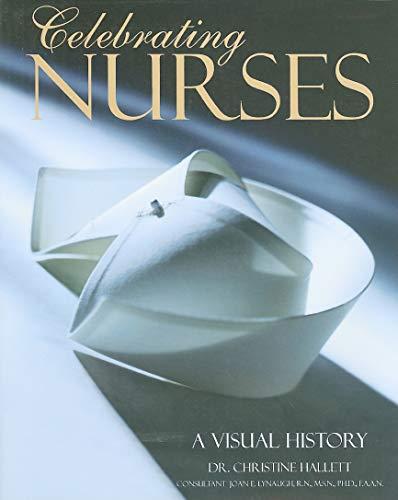 9780764162862: Celebrating Nurses: A Visual History