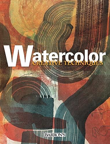 Watercolor (Creative Techniques): Parramon Studios (Editor)