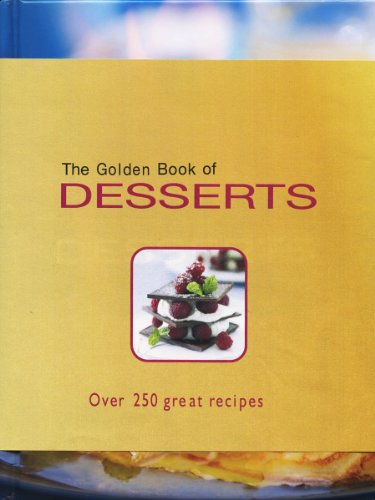 The Golden Book of Desserts: Carla Bardi; Rachel Lane