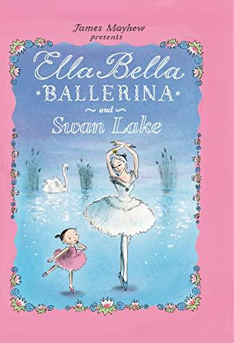 9780764164071: Ella Bella Ballerina and Swan Lake