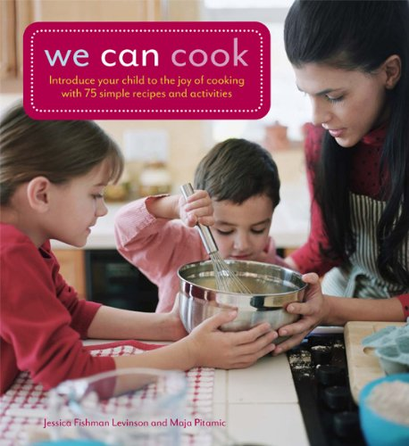 9780764164347: We Can Cook: Introduce Your Child to the Joy of Cooking with 75 Simple Recipes and Activities