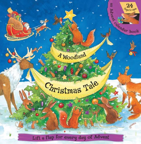 9780764165399: A Woodland Christmas Tale: Lift the Flap for Every Day of Advent