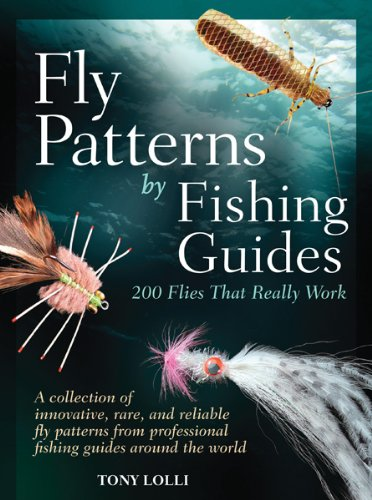 9780764165634: Fly Patterns by Fishing Guides: 200 Flies That Really Work