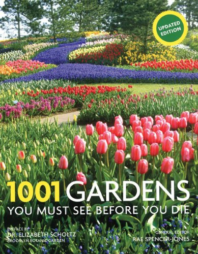 9780764165719: 1001 Gardens You Must See Before You Die