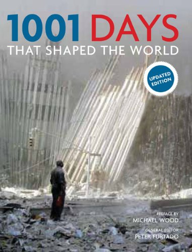 9780764165726: 1001 Days That Shaped the World
