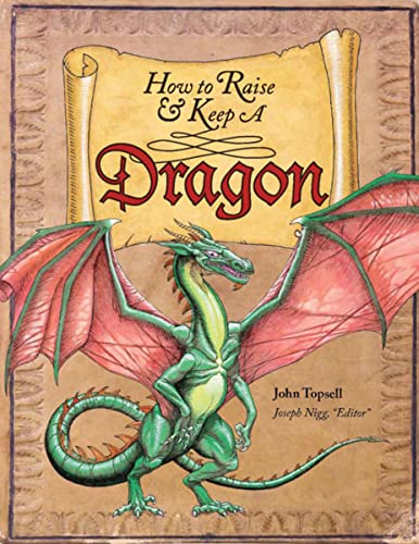 9780764165757: How to Raise and Keep a Dragon