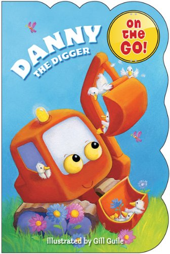 9780764166037: Danny the Digger (On the Go! Books)
