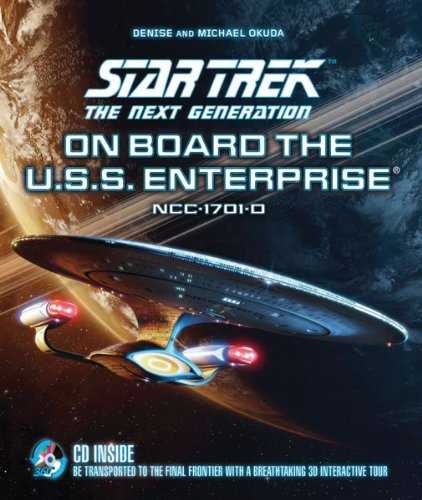 9780764166068: Star Trek the Next Generation: On Board the U.S.S. Enterprise: Be Transported to the Final Frontier with a Breathtaking 3D Tour