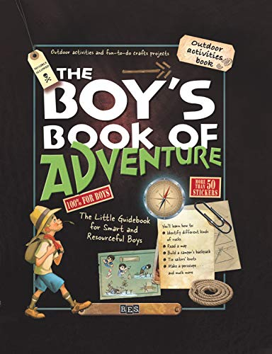 9780764166112: The Boy's Book of Adventure: The Little Guidebook for Smart and Resourceful Boys