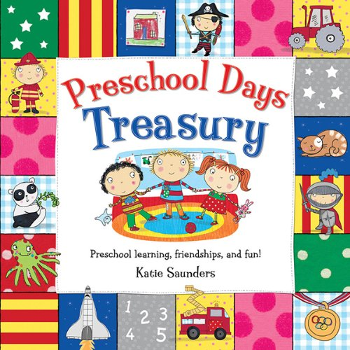 9780764166259: Preschool Days Treasury: Preschool Learning Friendships and Fun (Toddler Books)