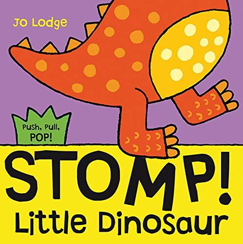 9780764166327: Stomp! Little Dinosaur (Push, Pull, Pop! Books)