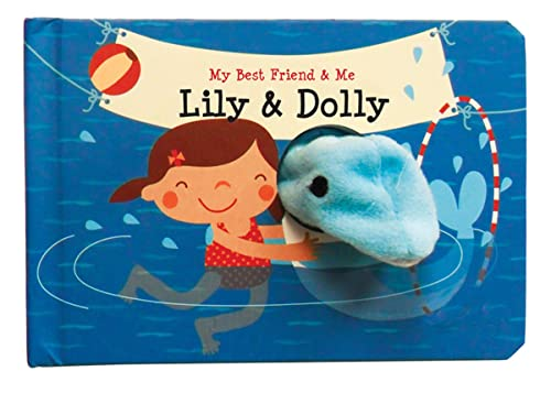 9780764166365: Lily & Dolly Finger Puppet Book: My Best Friend & Me Finger Puppet Books