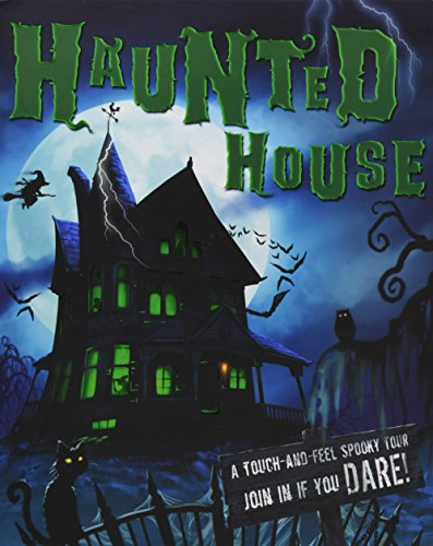 9780764166419: Haunted House: A Touch-And-Feel Spooky Tour