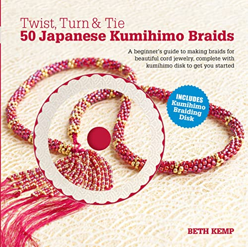 9780764166433: Twist, Turn & Tie: 50 Japanese Kumihimo Braids: A Beginner's Guide to Making Braids for Beautiful Cord Jewelry