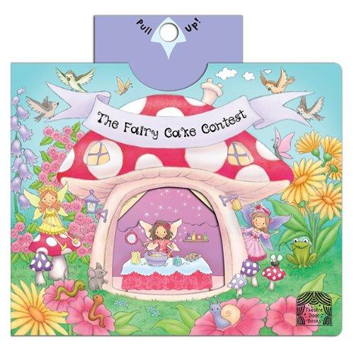 9780764166464: The Fairy Cake Contest (Theater Books)