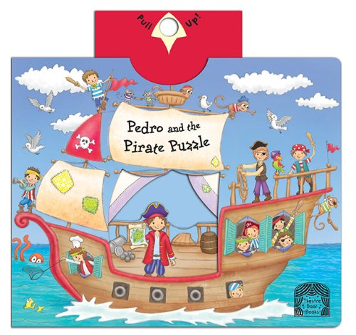 Pedro and the Pirate Puzzle: Debbie Rivers-Moore
