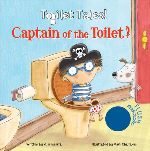 9780764166587: Captain of the Toilet (Toilet Tales!)