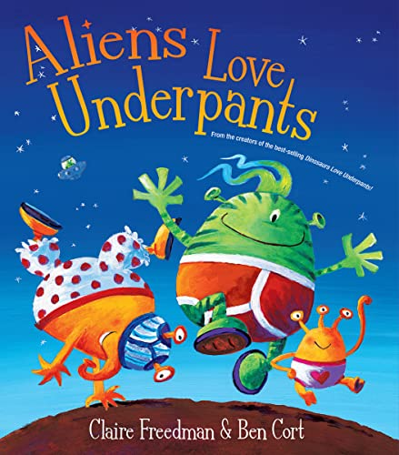 9780764166709: Aliens Love Underpants