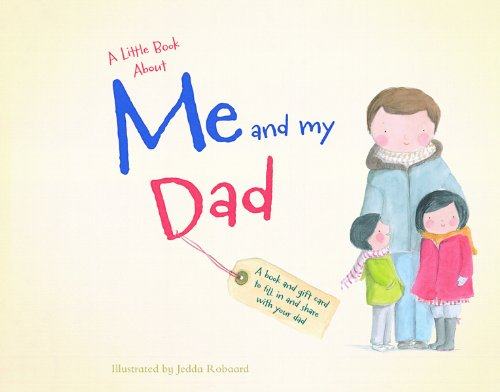 9780764166723: A Little Book about Me and My Dad
