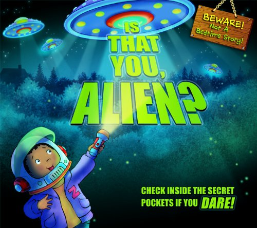 9780764167126: Is That You, Alien?: Check Inside the Secret Pockets If You Dare