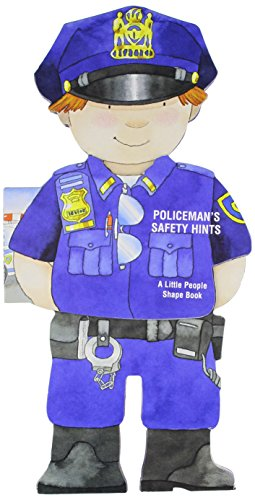 9780764167218: Policeman's Safety Hints: Little People Shape Books