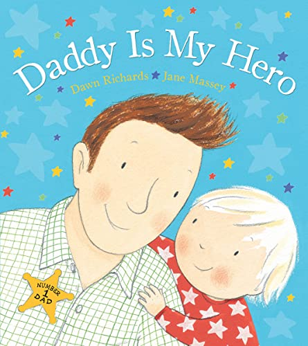 9780764167232: Daddy Is My Hero